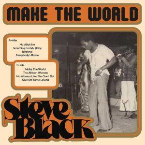 Steve Black - Make The World