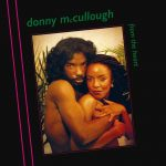Donny McCullough – From The Heart LP CD