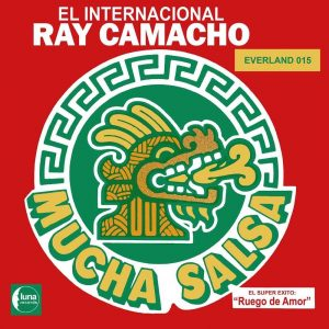 El Internacional Ray Camacho - Mucha Salsa LP CD front cover