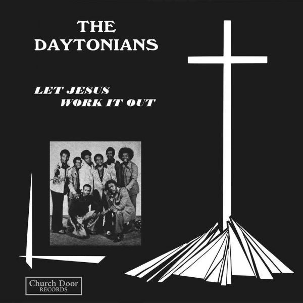 Daytonians - Let Jesus Work It Out LP CD front cover
