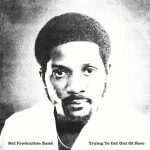 Mel Production Band Trying to Get Out Of Here LP CD