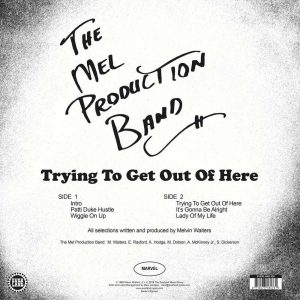 Mel Production Band Trying to Get Out Of Here LP CD back cover