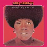 Ruby Andrews Everybody Saw You LP CD