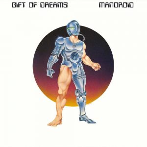 Gift Of Dreams - MandroidGift Of Dreams - Mandroid LP CD front cover