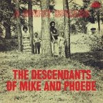 The Descendants Of Mike And Phoebe - A Spirit Speaks - digital download