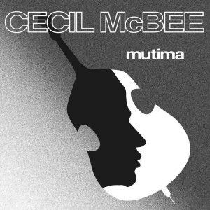 Cecil McBee - Mutima LP CD front cover