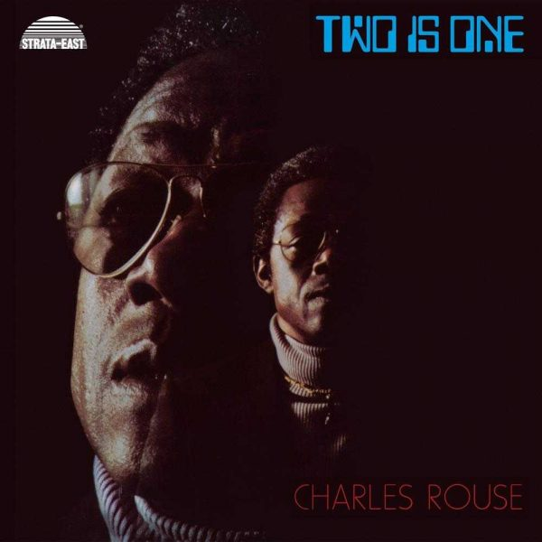 Charles Rouse - Two Is One LP CD front cover