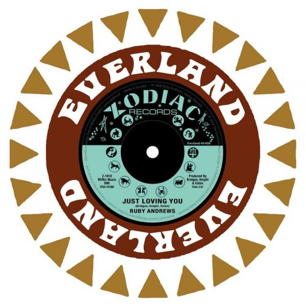 "Ruby Andrews Just Loving You / The Love I Need 7"" Everland 45-008 7"" vinyl single"