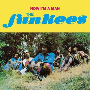 The Funkees - Now I'm a Man