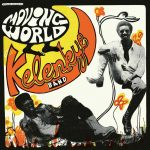 Kelenkye Band - Moving World