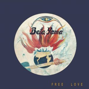 The Beta Yama Group - Free Love