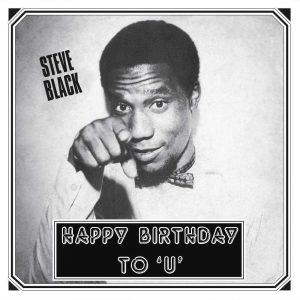 Steve Black - Happy Birthday To 'U'
