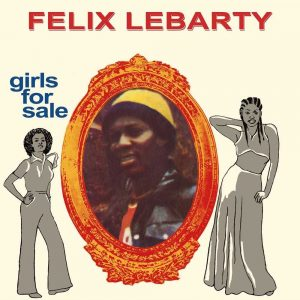 Felix Lebarty - Girls For Sale