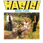 Masisi Mass Funk - I Want You Girl