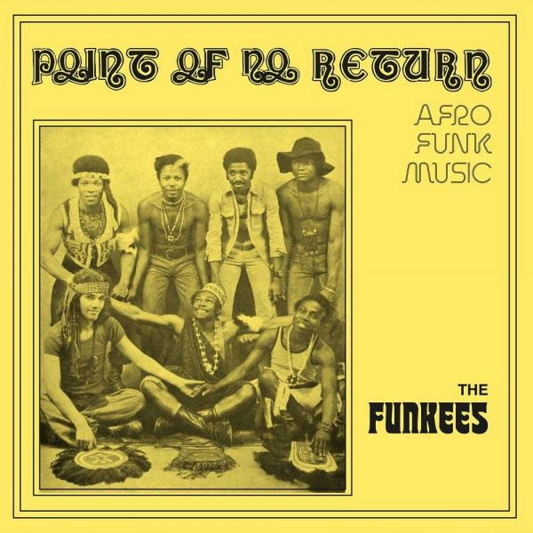 The Funkees - Point Of No Return - Afro Funk Music (Nigerian Yellow Cover)