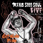Geraldo Pino & The Heartbeats – Afro Soco Soul Live