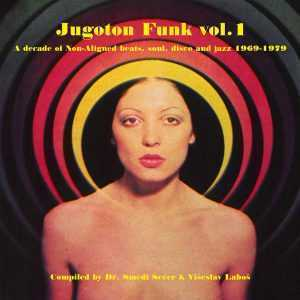 Croatia Records Everland - JUGOTON FUNK