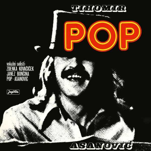 Tihomir Pop Asanovic - Pop